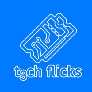 T3chflicks